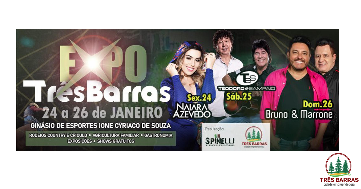 Confirmados os shows nacionais da Expo Três Barras 2020
