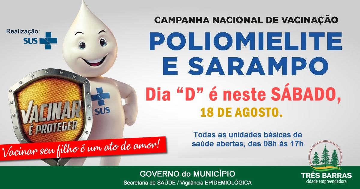 Dia D da campanha será neste sábado; 344 crianças já foram vacinadas contra a Poliomielite e Sarampo