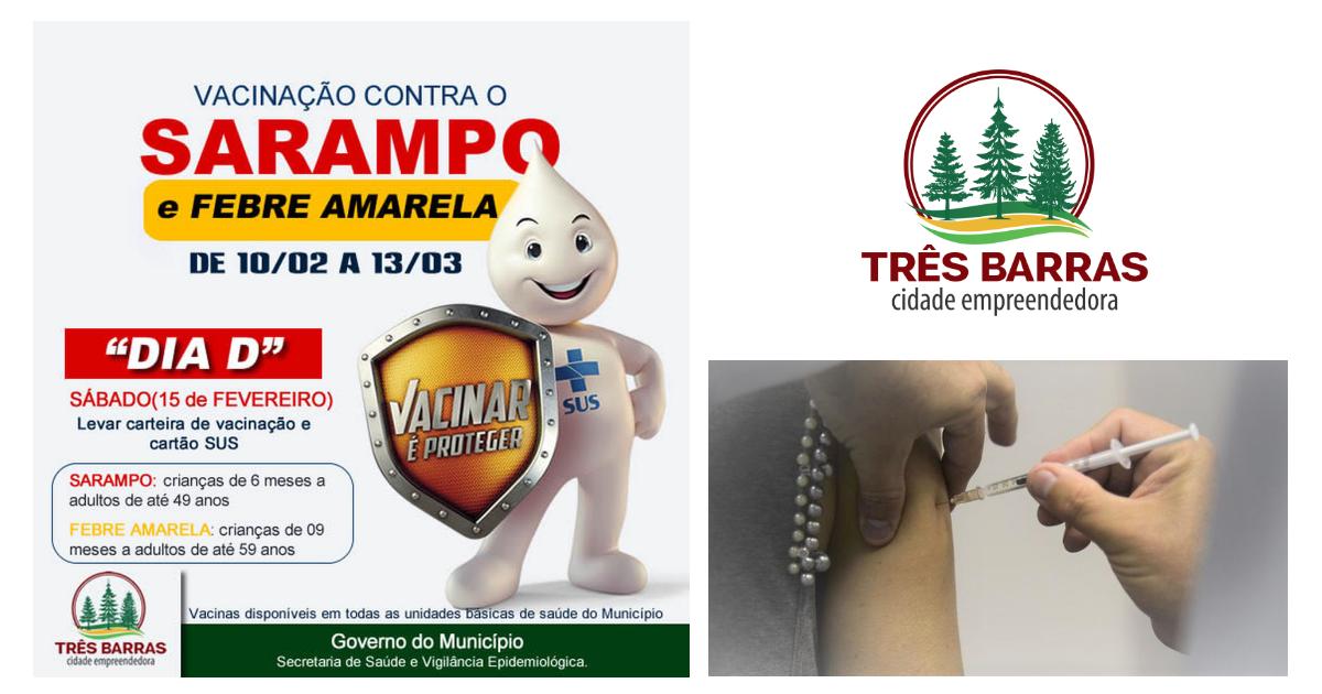 """Dia """"D"""" de vacinação contra o Sarampo e Febre Amarela é neste sábado"""
