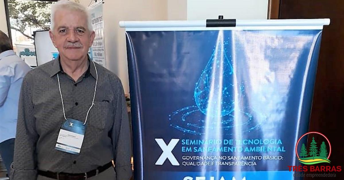 Diretor presidente do Samasa participa do X Seminário de Tecnologia em Saneamento Ambiental