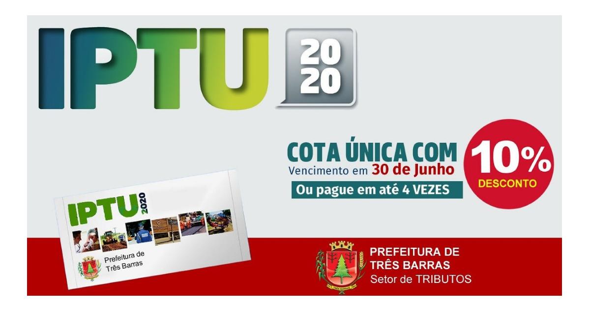 IPTU 2020 vence nesta terça-feira em Três Barras