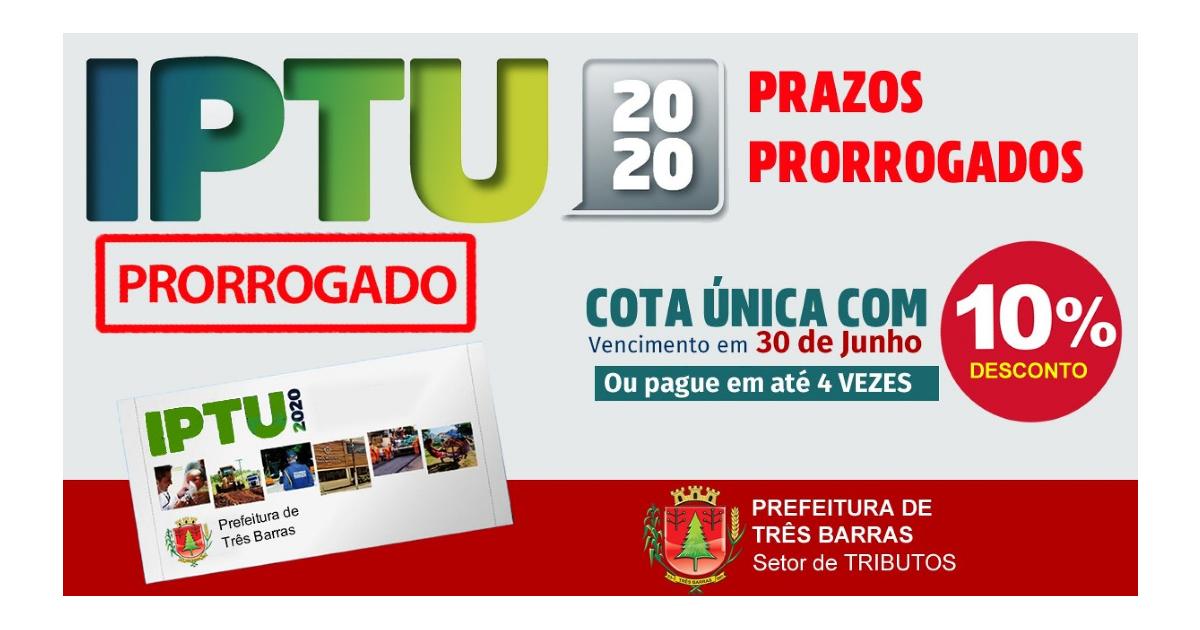 Pagamento do IPTU 2020 tem cota única e parcelamento prorrogados