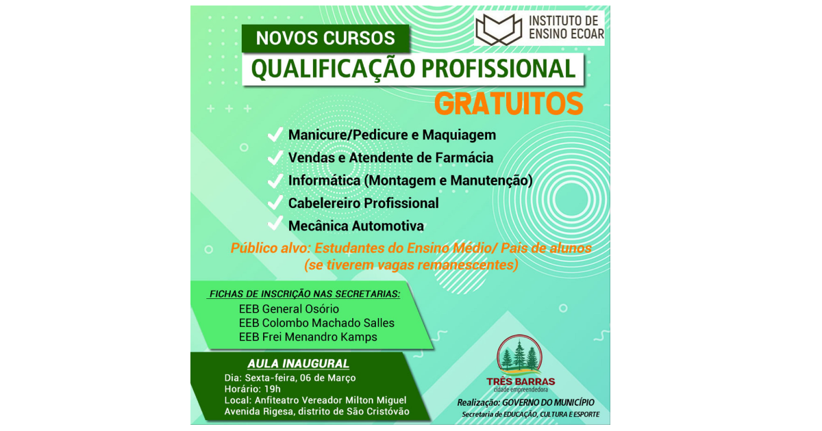 Prefeitura de Três Barras e Instituto de Ensino Ecoar ofertam 220 vagas de cursos profissionalizantes gratuitos