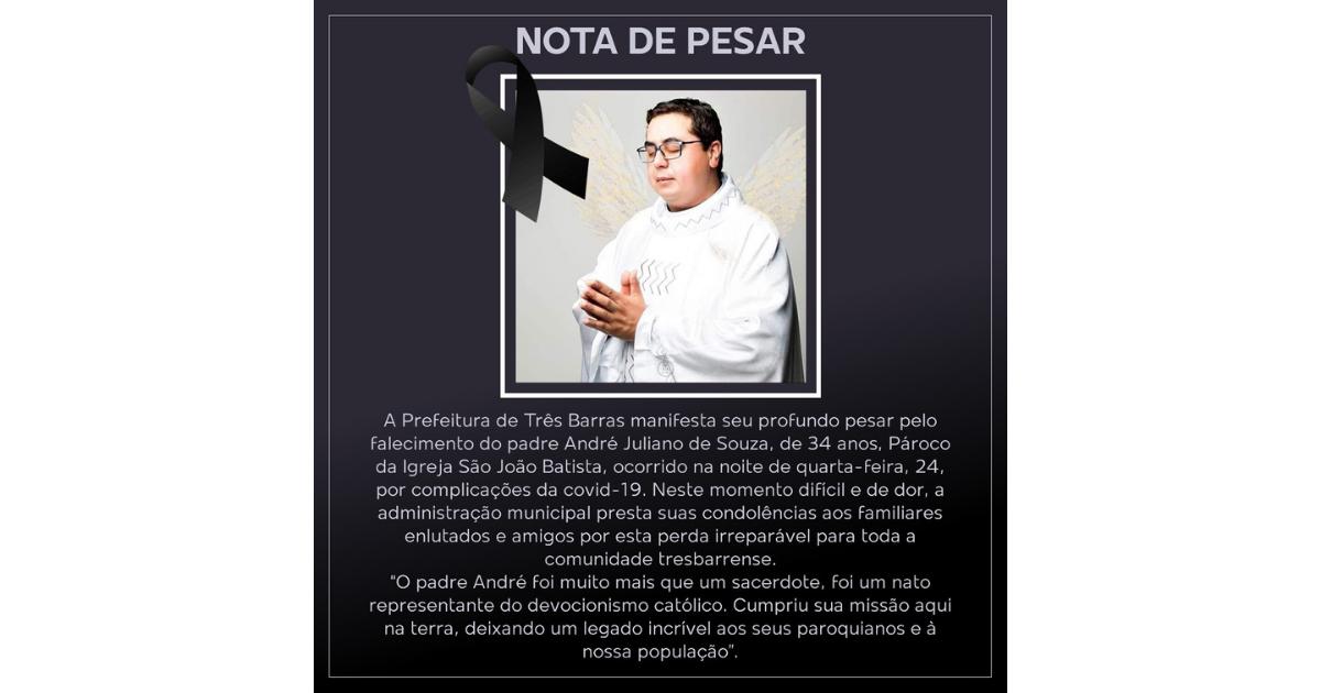 Prefeitura de Três Barras lamenta a morte do padre André Juliano de Souza