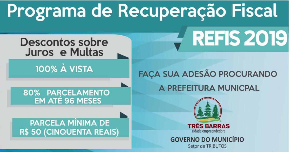 Prefeitura de Três Barras lança Refis 2019 com parcelamento em até 96 meses