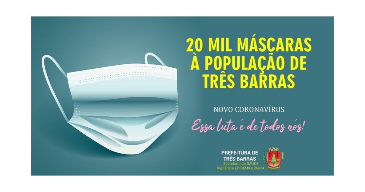 Prefeitura fez a compra de 20 mil máscaras à população de Três Barras