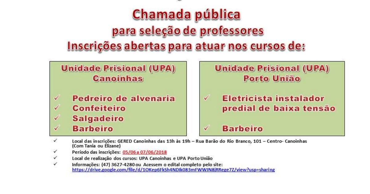 PRIMEIRA CHAMADA PÚBLICA PRONATEC FIC GERED DE SÃO BENTO DO SUL/UNIDADE DE ATENDIMENTO DE CANOINHAS/PORTO UNIÃO