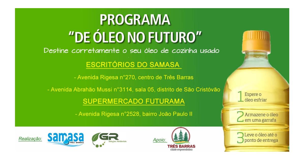Programa visa dar destino correto ao óleo de cozinha usado em Três Barras