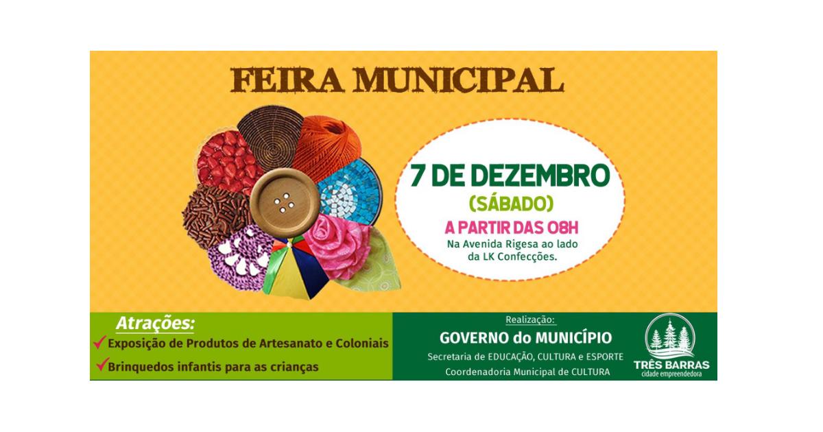 Sábado tem mais uma edição da Feira Municipal em Três Barras