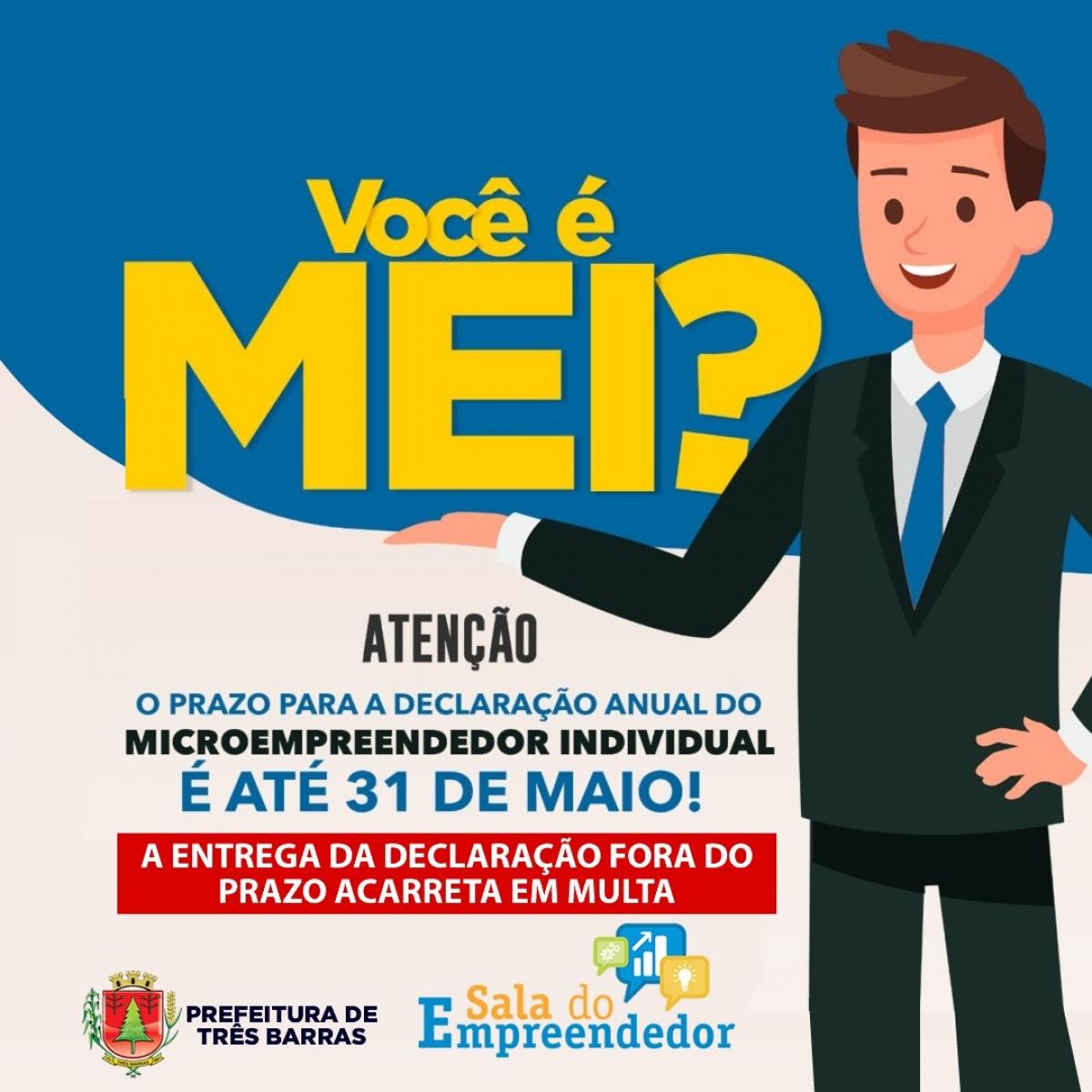 SALA DO EMPREENDEDOR DE TRÊS BARRAS DIVULGA DATA FINAL PARA ENTREGA DE DECLARAÇÃO ANUAL