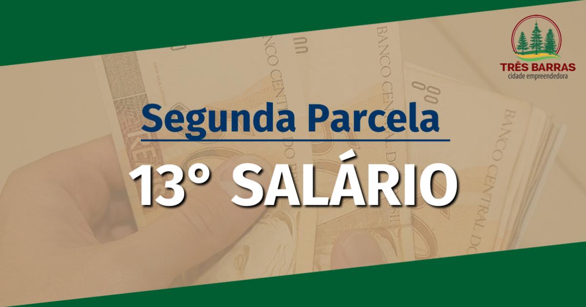 Segunda parcela do 13° salário foi paga nesta segunda-feira