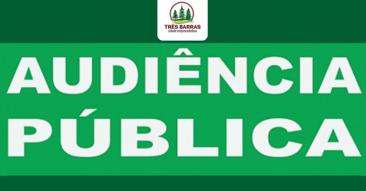 Três Barras discutirá LDO em audiência pública no dia 26 de julho