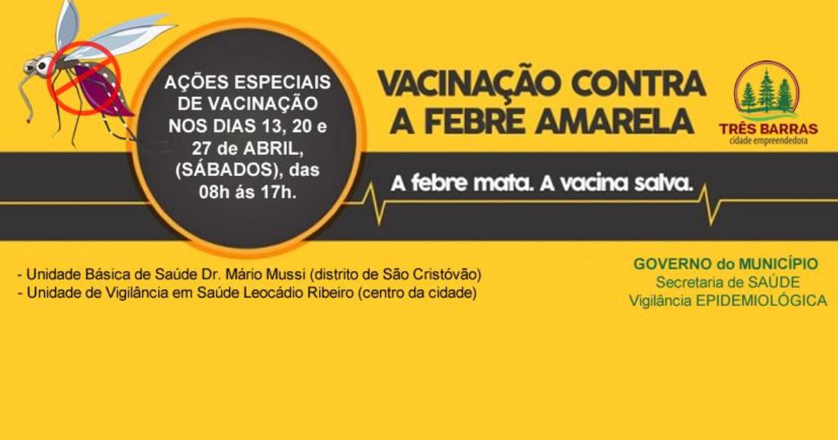 Três Barras: duas unidades de saúde terão vacinação contra a Febre Amarela neste sábado