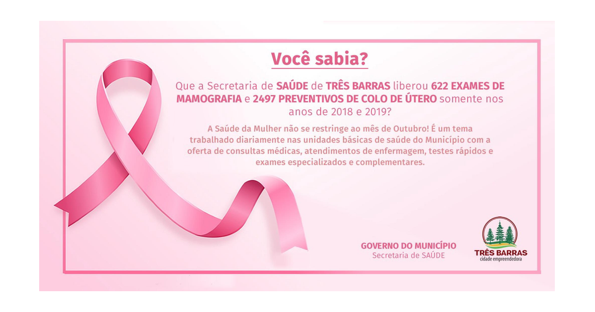 Três Barras trabalha a saúde da mulher de forma permanente, eficaz e ágil durante o ano todo